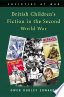 British Children s Fiction in the Second World War