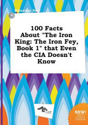 download ebook 100 facts about the iron king pdf epub