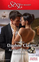 An Elusive Bride In Love With Dark Hearted Tycoon Bryn Donovan
