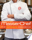 Masterchef The Ultimate Cookbook