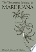 The Therapeutic Potential of Marihuana