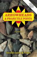 Arrowheads   Projectile Points