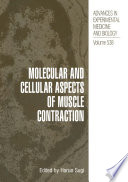 Molecular and Cellular Aspects of Muscle Contraction