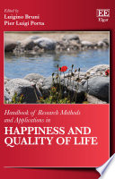 Handbook Of Research Methods And Applications In Happiness And Quality Of Life book