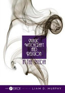 Magic, Witchcraft, and Religion in the Media (Revised Second Edition)
