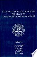 Proceedings Of The Twenty Sixth State Of The Art Program On Compound Semiconductors Sotapocs Xxvi
