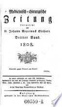 Medicinisch-chirurgische Zeitung, hrsg. von J(ohann) J(acob) Hartenkeil und F(ranz) X(aver) Mezler