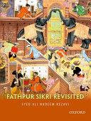 Fathpur Sikri Revisited book