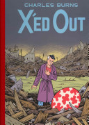 X'ed Out : graphic narrative that will delight and...