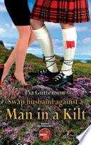 Swap husband against a man in a kilt