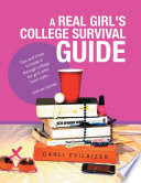 A Real Girl s College Survival Guide