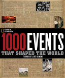 1000 Events That Shaped The World : from the earliest form of life...
