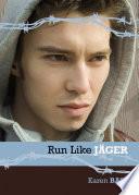 Run Like J  ger