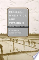 Beriberi  White Rice  and Vitamin B