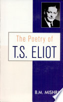 The Poetry of T S  Eliot