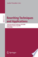 Rewriting Techniques and Applications 19th International Conference, RTA 2008 Hagenberg, Austria, July 15-17, 2008, Proceedings