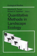 Quantitative Methods in Landscape Ecology