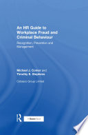 An HR Guide to Workplace Fraud and Criminal Behaviour