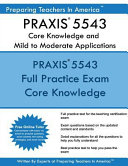 Praxis 5543 Core Knowledge and Mild to Moderate Applications
