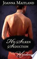His Silken Seduction