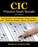 CIC Practice Exam Bundle   2017 Edition