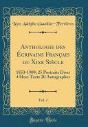 Anthologie des   crivains Fran  ais du Xixe Si  cle  Vol  2