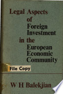 Legal Aspects of Foreign Investment in the European Economic Community
