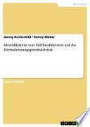 Identifikation von Einflussfaktoren auf die Dienstleistungsproduktivität