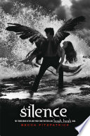 Silence The New York Times Bestselling Hush Hush