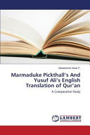Marmaduke Pickthall s and Yusuf Ali s English Translation of Qur an