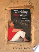 Working My Way through Retirement
