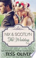 Nix   Scotlyn  The Wedding