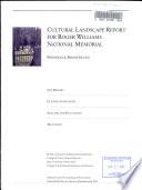 Cultural Landscape Report for Roger Williams National Memorial Book PDF