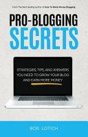 Pro Blogging Secrets