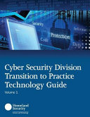 Cyber Security Division Transition to Practice Technology Guide