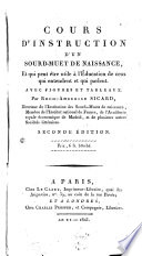 Cours d Instruction d un Sourd muet de naissance  pour servir    l   ducation des Sourds Muets     avec rigures et tableaux