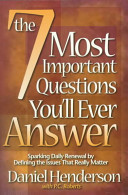 The 7 Most Important Questions You ll Ever Answer