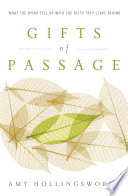 Gifts Of Passage : her father while writing her bestselling debut book,...