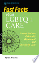 Fast Facts About Lgbtq Care For Nurses