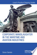 Corporate Manslaughter in the Maritime and Aviation Industries