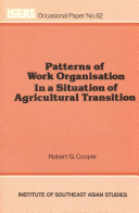 Patterns of Work Organisation in a Situation of Agricultural Transition