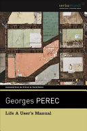 Life, a User's Manual by Georges Perec