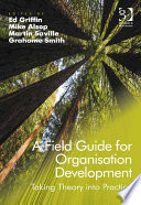 A Field Guide for Organisation Development