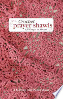 Crochet Prayer Shawls