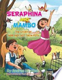 Seraphina And Mambo