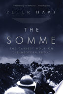 The Somme  The Darkest Hour on the Western Front