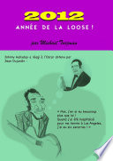 2012  ANNEE DE LA LOOSE