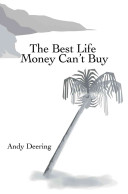The Best Life Money Can T Buy