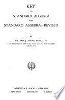 Key to Standard Algebra and Standard Algebra revised