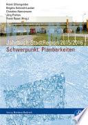 Jahrbuch StadtRegion. Schwerpunkt: Planbarkeiten